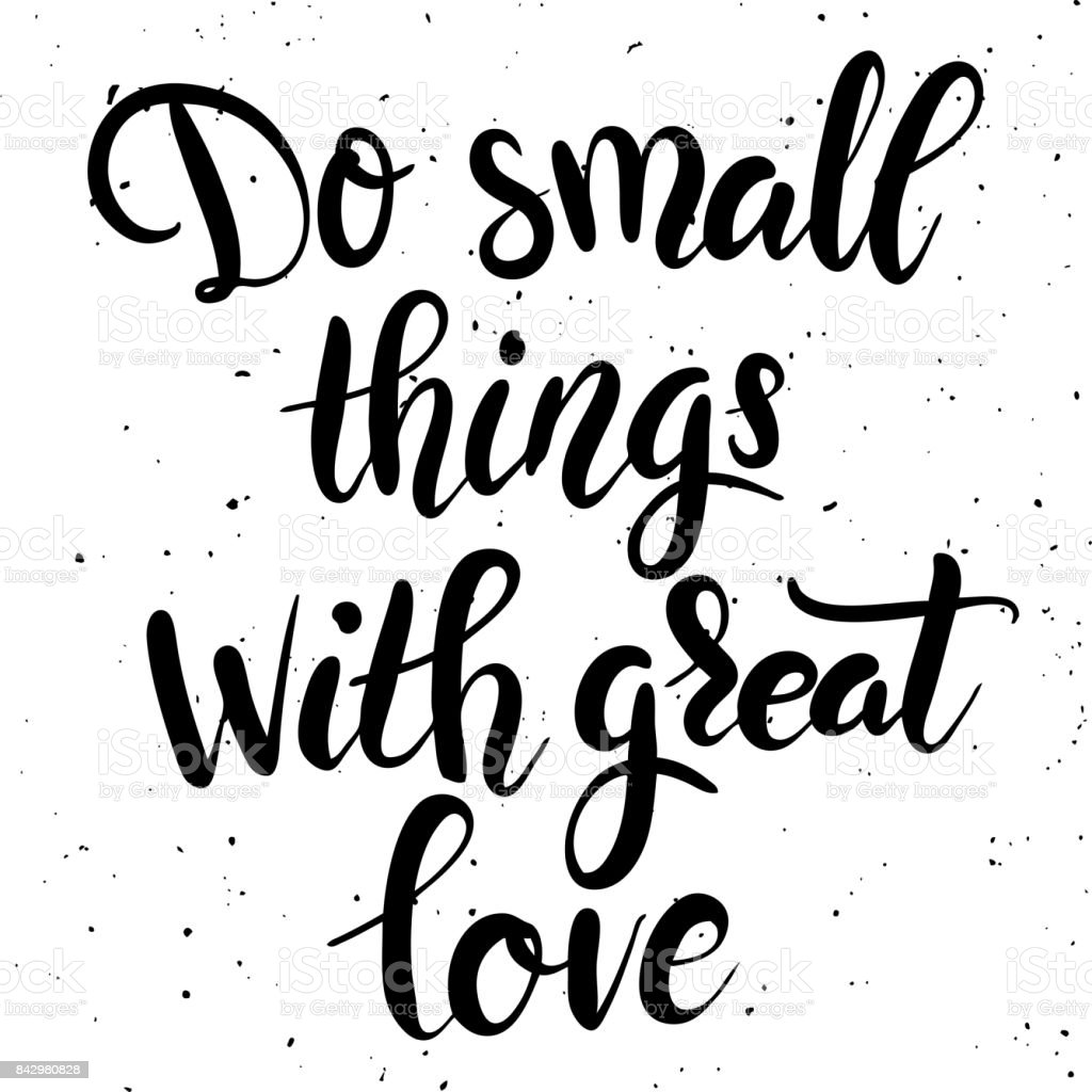 Download Do Small Things With Great Love Hand Drawn Lettering ...