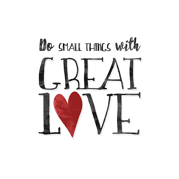 Do small things with great love! Inspirational quote with textured black ink letters and a red heart affectionate stock illustrations