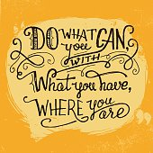 Do what you can quote hand lettering