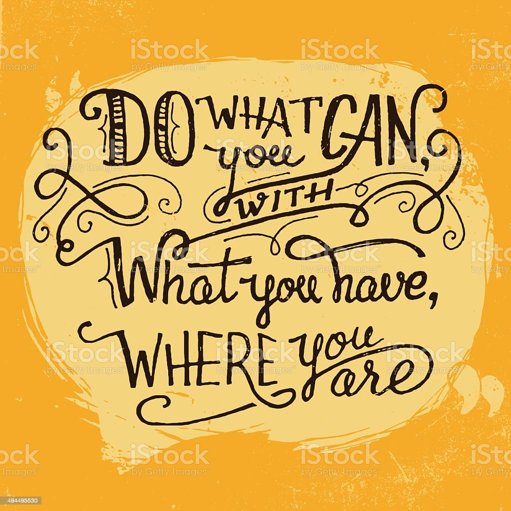 Do what you can quote hand lettering vector art illustration