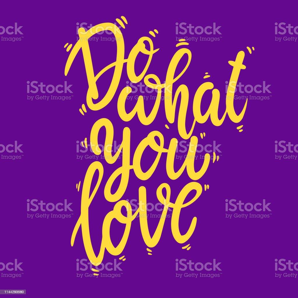 Vetores De Faça O Que Você Ama Lettering Frase Para Cartão