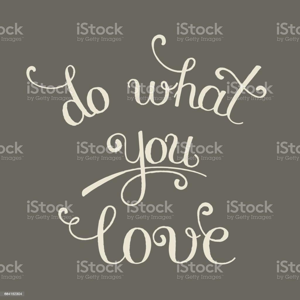 Do What You Love lettering do what you love lettering - immagini vettoriali stock e altre immagini di arte royalty-free