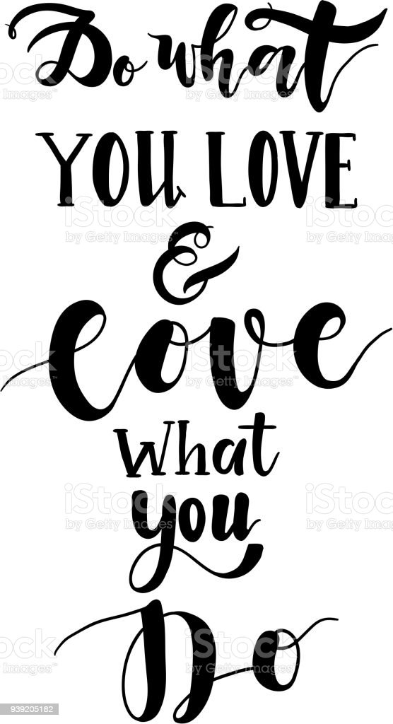 Do What You Love Love What You Do Quote Typographical Background