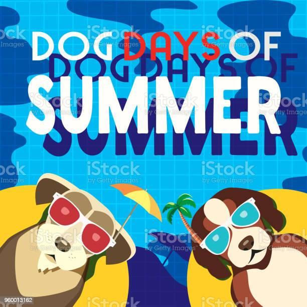 Dog days of summer vector id960013162?b=1&k=6&m=960013162&s=612x612&h=z2bijwp 2v6hcrkfazfsa39lvmqw2fbwa0cqinh4rpa=