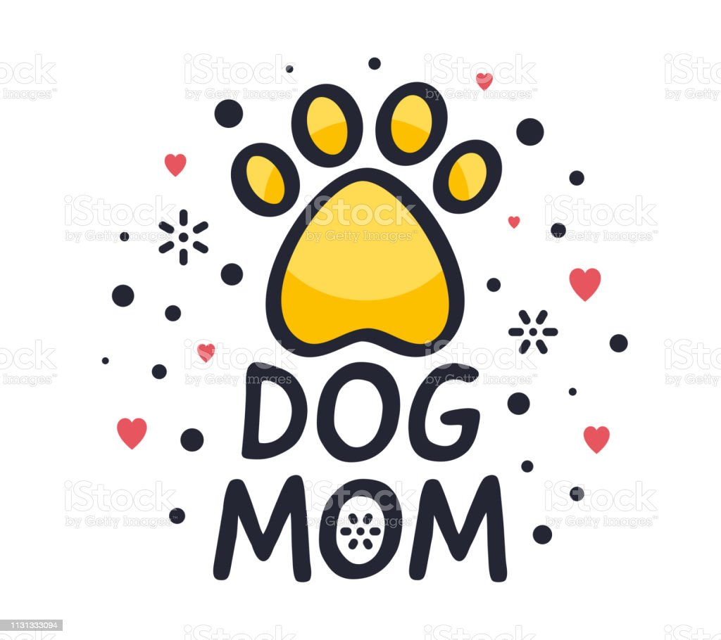 Dog Mom Quote Creative Vector Typography Style Stock Illustration