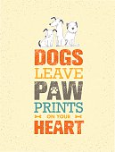 Dogs Leave Paw Prints On Your Heart Motivation Quote