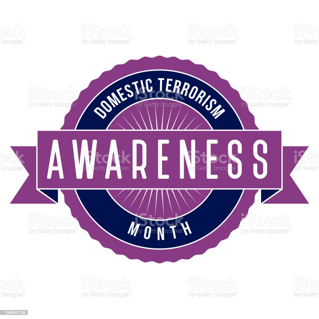 Domestic Terrorism Awareness Month ...