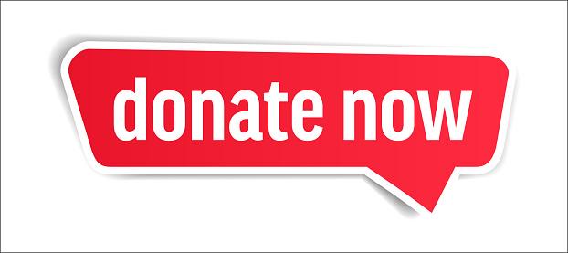 Donate Now - Speech Bubble, Banner, Paper, Label Template. Vector Stock Illustration