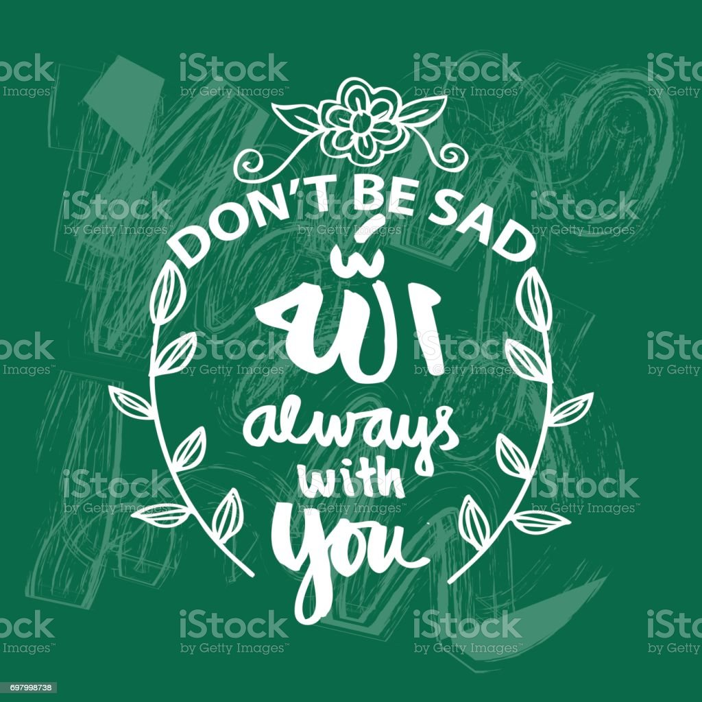 Dont Be Sad Allah Always With You Prayer Quote Stock Vector Art