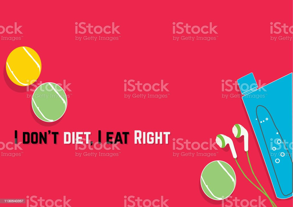 I Dont Diet I Eat Right Fitness Motivation Quotes Stock ...