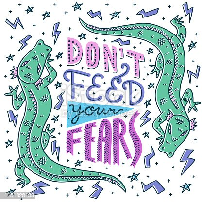 Bright colorful doodle poster with hand lettering quote Don't Feed Your Fears. Dragons, stars, thunderbolts. White background, offset effect. Anxiety concept. Usable as T-shirt, mug, tote bag print.