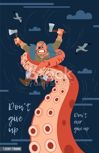 Don't give up. Inspirational motivation quote design background. A pirate fights a giant monster octopus. illustration can use for landing page, template, web, mobile app, poster, banner, postcard