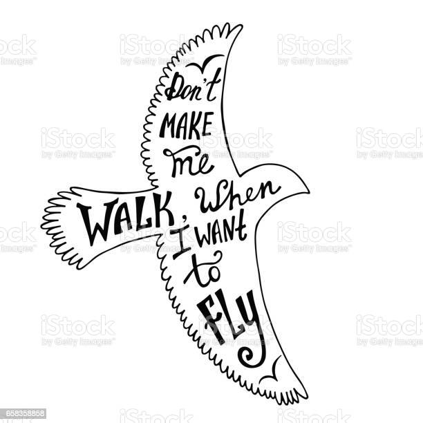 Dont make me walk when i want to fly inspirational quote about in vector id658358858?b=1&k=6&m=658358858&s=612x612&h=hsxnrrvw4hklmvmukblcpdffjruqom to4o7ielc4la=