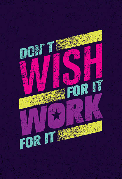 Don`t Wish For It Work For It. Inspiring quote Banner vector art illustration
