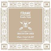 Doodle tribal ethnic style frame .Bohemian Invitation card