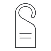 Door hanger thin line icon, hotel and hanger, do not disturb sign, vector graphics, a linear pattern on a white background.