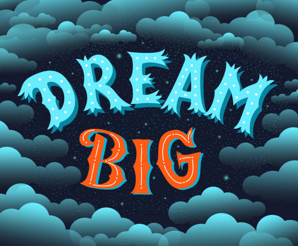 illustrazioni stock, clip art, cartoni animati e icone di tendenza di dream big. lettering motivational poster. - dream