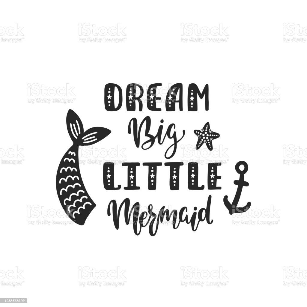 Dream Big Little Mermaid Handwritten Inspirational Quote ...