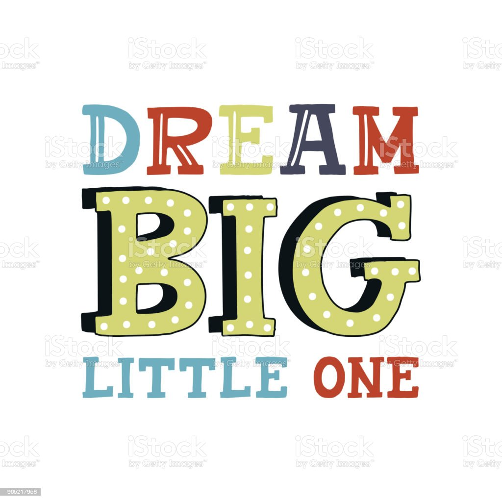 Dream big little one - cute unique nursery hand drawn lettering. Kids vector illustration in scandinavian style dream big little one cute unique nursery hand drawn lettering kids vector illustration in scandinavian style - stockowe grafiki wektorowe i więcej obrazów bez ludzi royalty-free