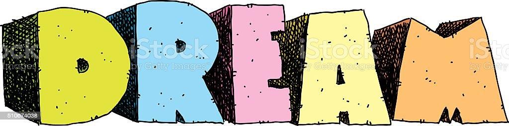 Dream Text vector art illustration