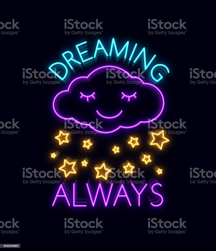 Dreams Always Fashion Slogan For Printing Neon Sign Web Poster