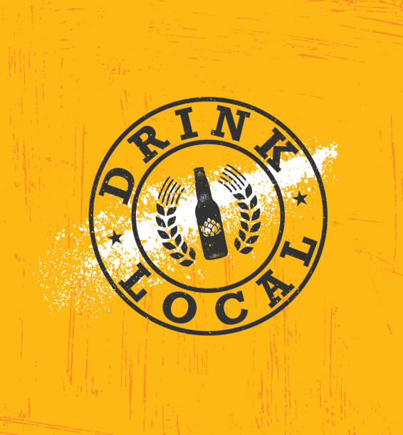 Drink Local Beer. Craft Brewery Artisan Creative Vector Sign Concept. Rough Handmade Alcohol Banner Drink Local Beer. Craft Brewery Artisan Creative Vector Sign Concept. Rough Handmade Alcohol Banner. Menu Page Design Element homegrown produce stock illustrations