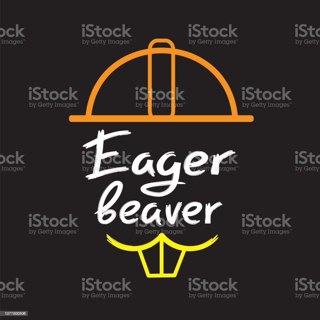 Ilustración De Eager Beaver Manuscrito Cita Motivacional