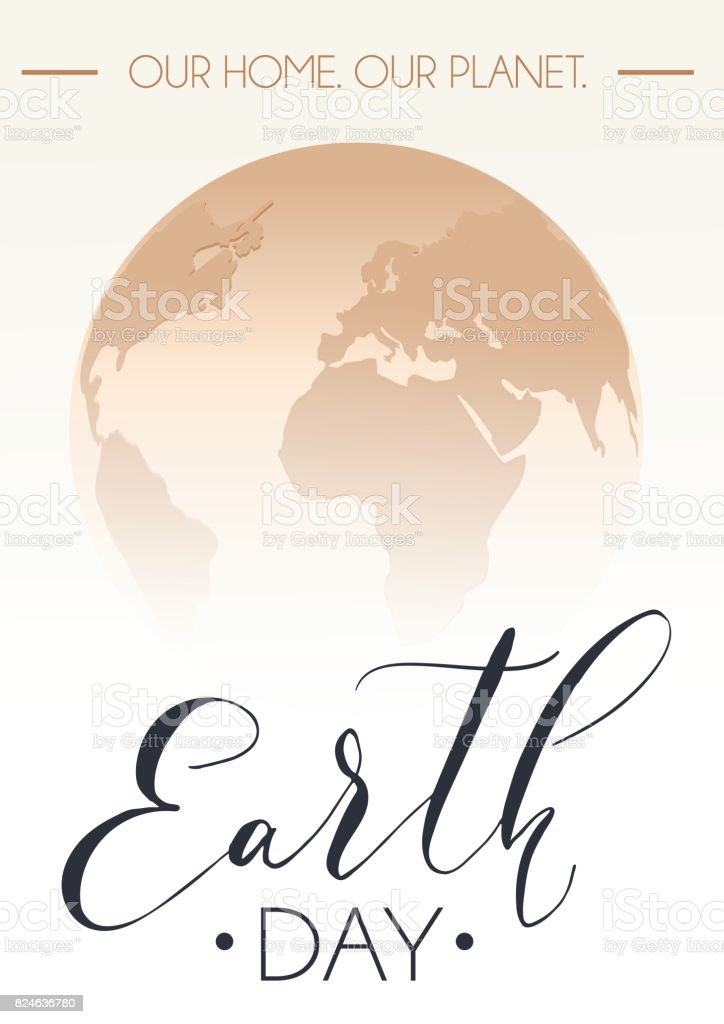 Earth day poster with hand drawn calligraphy world
