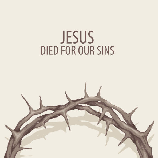 Easter banner with crown of thorns and inscription Vector religious illustration or Easter banner with crown of thorns and with words Jesus died for our sins seven deadly sins stock illustrations