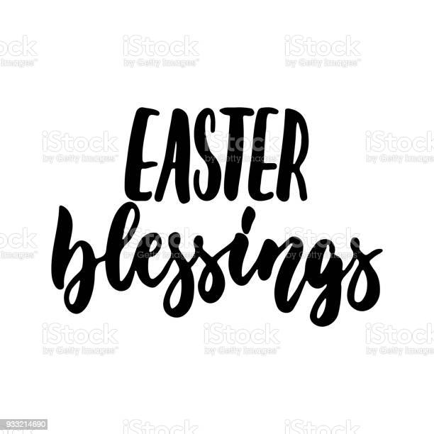 Easter blessing hand drawn lettering calligraphy phrase isolated on vector id933214690?b=1&k=6&m=933214690&s=612x612&h=6bzegsq9ffzbpflne vkrs3vhusi9lxdeligk3 i41w=