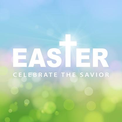 Easter Celebrate the Savior