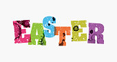 The word EASTER concept printed in letterpress hand stamped colorful grunge paint and ink. Vector EPS 10 available.