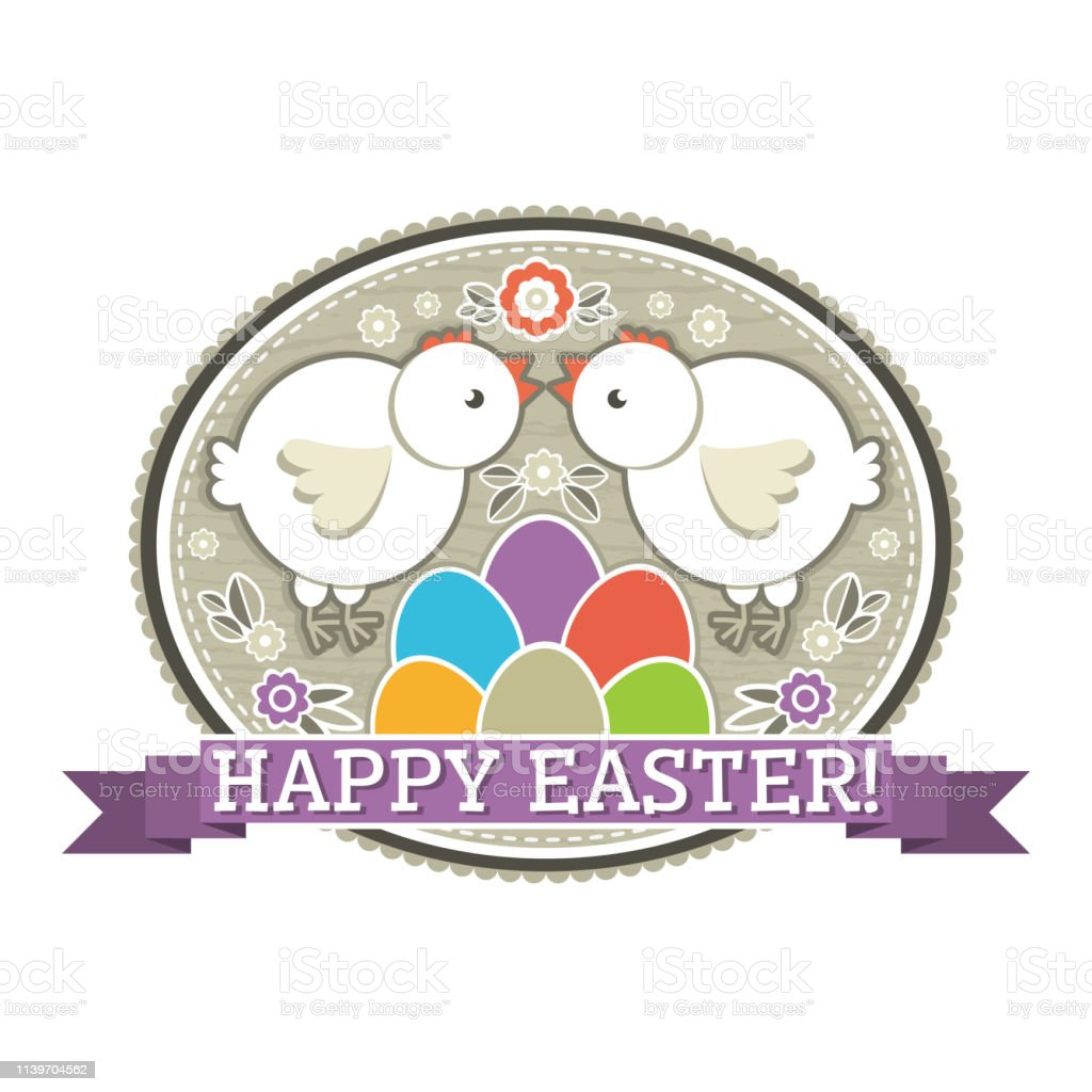 Easter label with color eggs, chicken and flowers. Holiday Easter...