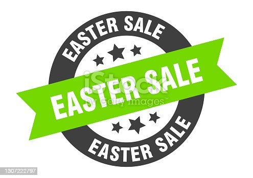 istock easter sale sign. easter sale round ribbon sticker. easter sale tag 1307222797