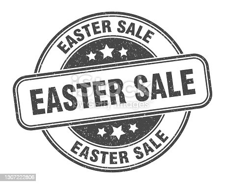 istock easter sale stamp. easter sale label. round grunge sign 1307222806