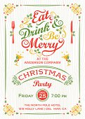 Eat, Drink, & Be Merry Christmas Party Invitation features decorative border, Typography, banner, fork, knife, martini glasses on a wood grain background. Layered File.