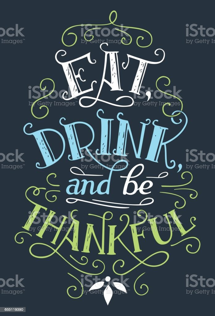 Eat, drink and be thankful home decor sign vector art illustration