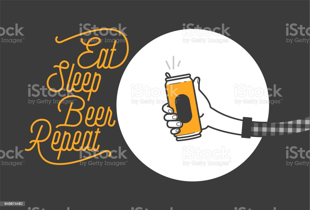 Eat sleep beer repeat typography design and a hand holding a beer can in plaid shirt vector illustration. Cheers mate. Pub or restaurant decoration design. Cold beverage for drunk people vector art illustration