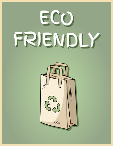 Eco friendly paper bag poster. Motivational phrase. Ecological and zero-waste product. Go green living