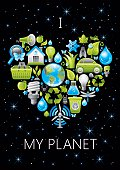 Ecological poster I love my planet