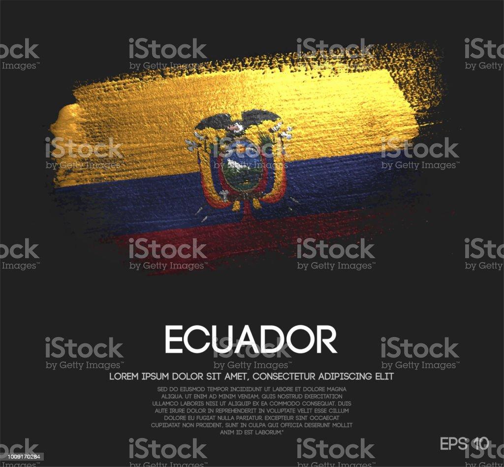 Ecuador Flag Made of Glitter Sparkle Brush Paint Vector vector art illustration