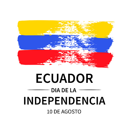 Ecuador Independence Day lettering in Spanish. Ecuadorian holiday celebrated on August 10. Vector template for typography poster, banner, greeting card, flyer, etc