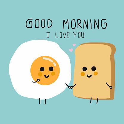 Egg and bread couple cartoon good morning I love you