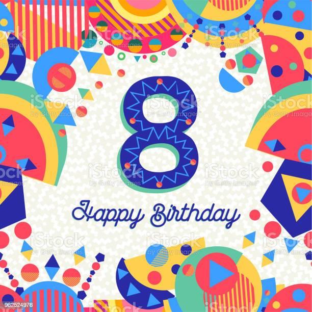 Vetores de Número De Cartão De Festa De Aniversário De 8 Anos Oito e mais imagens de Aniversário