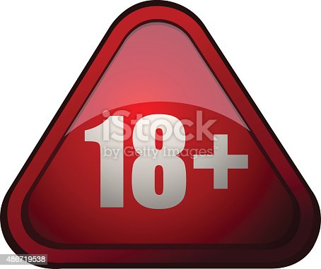 18+ Age Restriction Triangular Red Glossy Sign, Vector Illustration isolated on White Background.