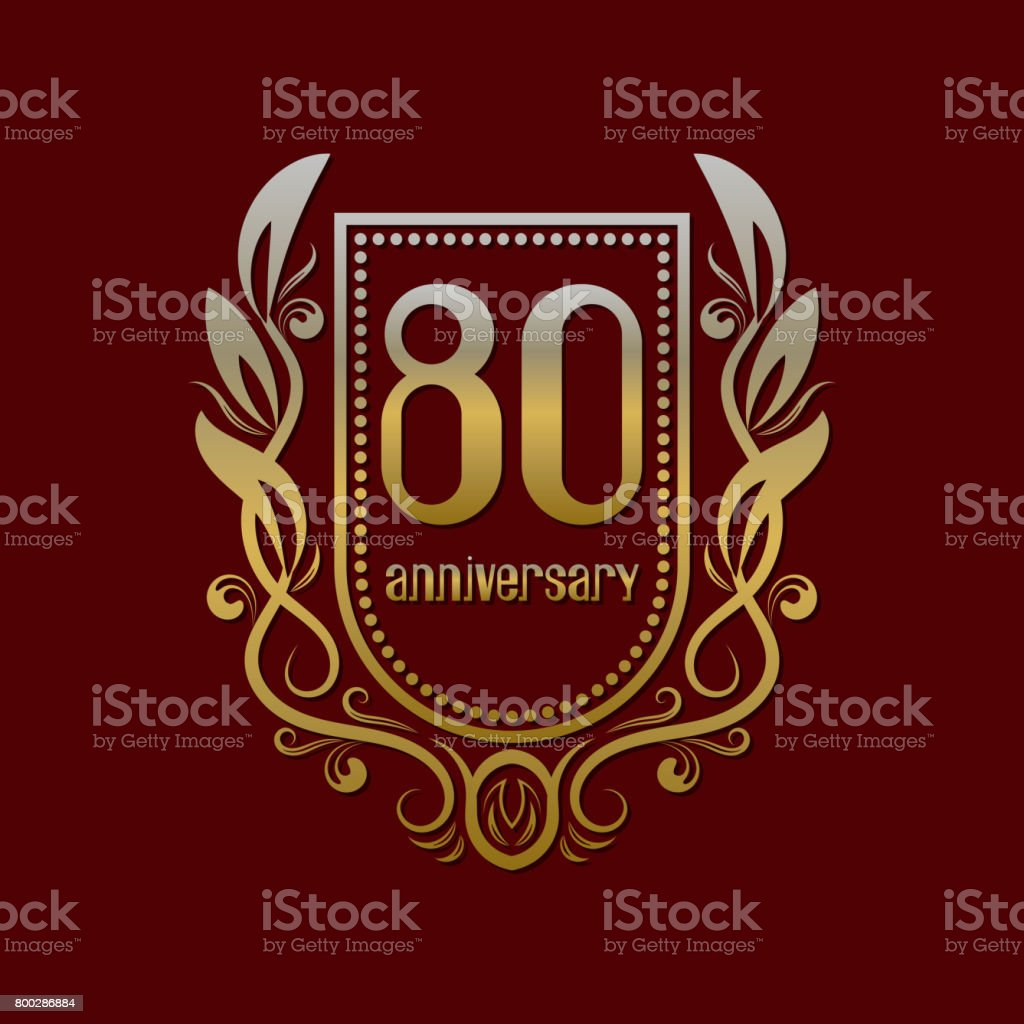 Eightieth anniversary vintage symbol. Golden emblem with numbers on shield in wreath. vector art illustration
