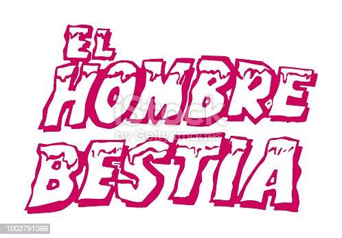 istock El Hombre Bestia 1003791066