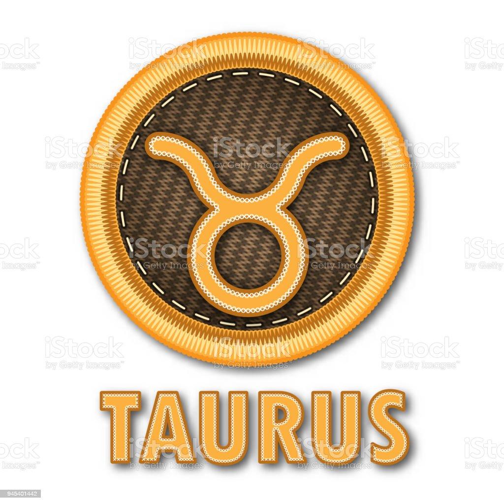 76dfea6fc Embroidered patch work of Taurus zodiac sign symbol icon for vector graphic  design concept idea - Illustration .