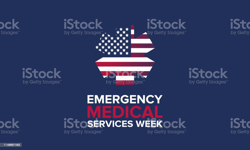 Emergency Medical Services Week in May. Celebrated annual in United...