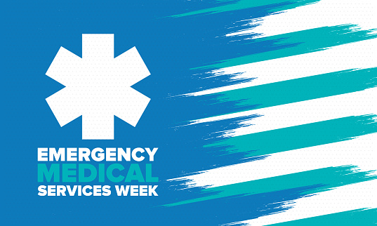 Emergency Medical Services Week in May. Celebrated annual in United States. Control and protection. Medical health care design. Poster, card, banner and background. Vector illustration